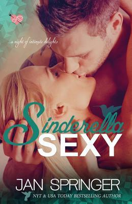 Sinderella Sexy by Jan Springer