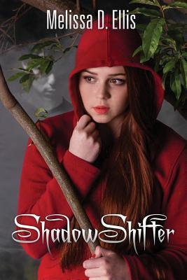 Shadowshifter by Melissa D Ellis