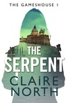 The Serpent (Gameshouse, #1)