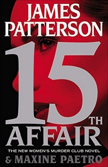 15th Affair (Women's Murder Club #15) - James Patterson, Maxine Paetro