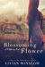 Blossoming Flower (Wildflow...