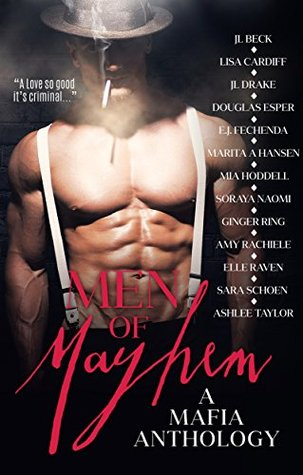 Men of Mayhem A Mafia Anthology by Ashlee Taylor