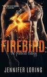 Firebird (Firebird Trilogy, #1)