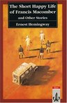 The Short Happy Life of Francis Macomber & Other Stories
