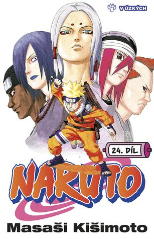 Naruto 24: V úzkých (Naruto, #24)