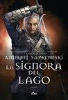 La Signora del Lago (La saga di Geralt di Rivia, #7)