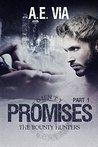 Promises: Part 1 (Bounty Hunters, #1)