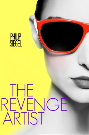 The Revenge Artist by Philip Siegel