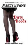 Dirty Deeds (Witches Anonymous, #7)