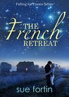 The French Retreat (French Mystery Series Book 1)
