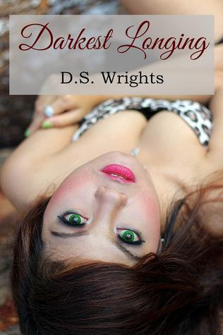 Darkest Longing by D.S. Wrights