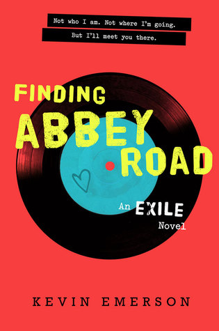 Finding Abbey Road (Exile) by Kevin Emerson