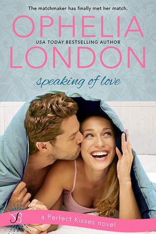 {Review} Speaking of Love by Ophelia London