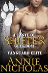 A Taste of Shifter Geekdom: Shifter Romance (Vanguard Elite Book 2)