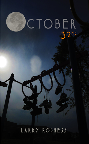 October 32 by Larry Rodness #Review