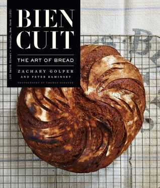 Bien Cuit: The Art of Bread