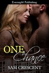 One Chance (Friends, Men, and Secrets Book 3)