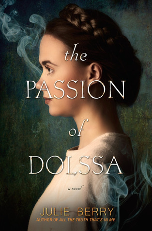 https://www.goodreads.com/book/show/25902198-the-passion-of-dolssa?ac=1&from_search=true#