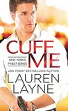 Cuff Me (New York's Finest, #3)
