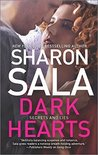 Dark Hearts (Secrets and Lies, #3)