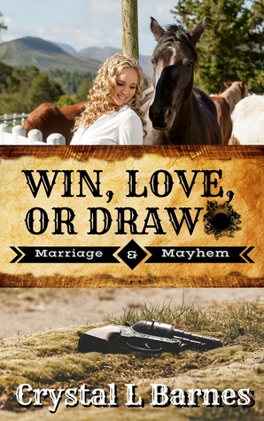 Win, Love, or Draw by Crystal L. Barnes