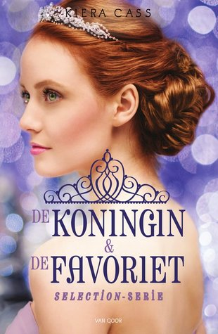 The Selection Stories: De koningin & De favoriet (The Selection 0.4 & 2.6) – Kiera Cass
