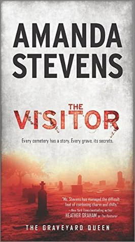 The Visitor (Graveyard Queen, #4)