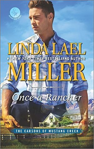 Once a Rancher (Linda Lael Miller)
