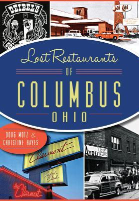 Lost Restaurants of Columbus, Ohio - Doug Motz