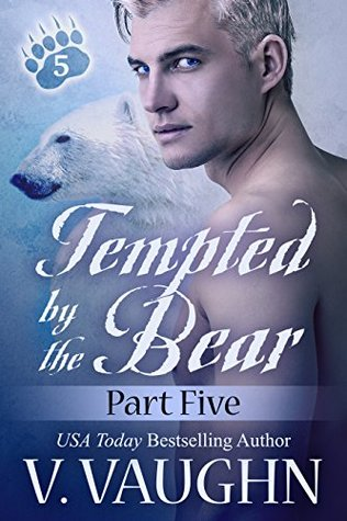Tempted by the Bear - Part 5: BBW Werebear Shifter Romance