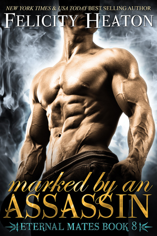Marked by an Assassin (Eternal Mates, #8)