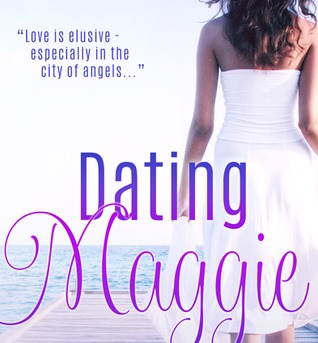 Dating Maggie by M.J. Greenway