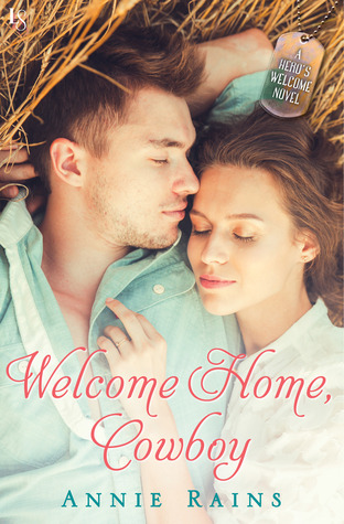 Welcome Home, Cowboy (Hero's Welcome, #2)