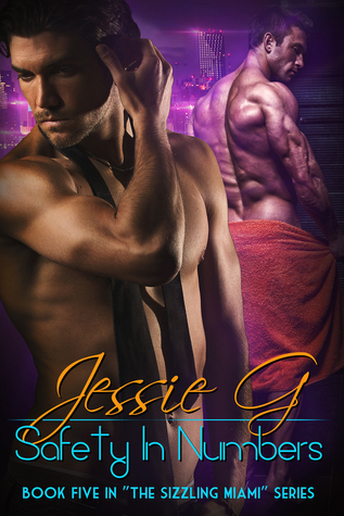 Recent Release Review: Safety in Numbers (Sizzling Miami #5) by Jessie G