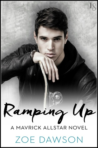 Ramping Up (Mavrick Allstars, #1)