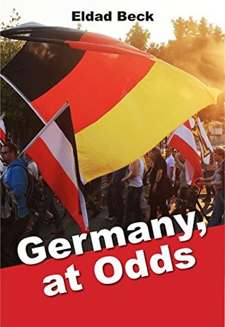 Germany, at Odds by Eldad Beck Shows Germany Through A Different Lens