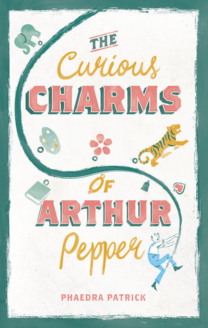Book cover of The Curious Charms of Arthur Pepper