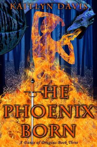 The Phoenix Born (A Dance of Dragons, #3)