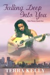 Falling Deep Into You (Torn Pieces: Book One)