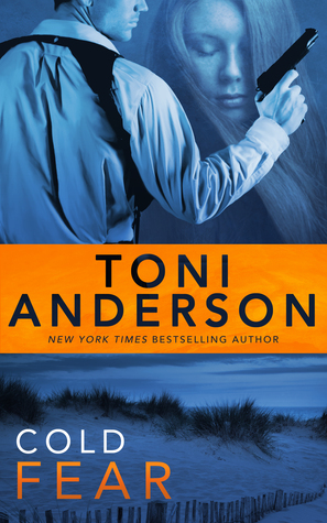 Cold Fear by Toni Anderson