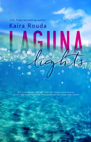Laguna Lights (Laguna Beach Book 3)