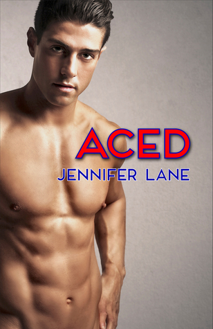 Aced by Jennifer Lane