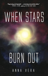 When Stars Burn Out (Europa, #1)