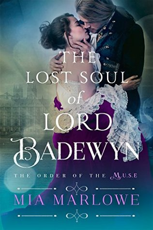 The Lost Soul of Lord Badewyn by Mia Marlowe #Review