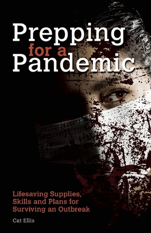 Prepping for a Pandemic by Cat Ellis