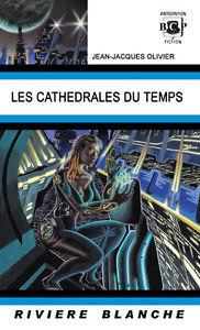 Les cathédrales du temps