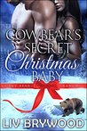 The Cowbear's Secret Christmas Baby (Curvy Bear Ranch #1)