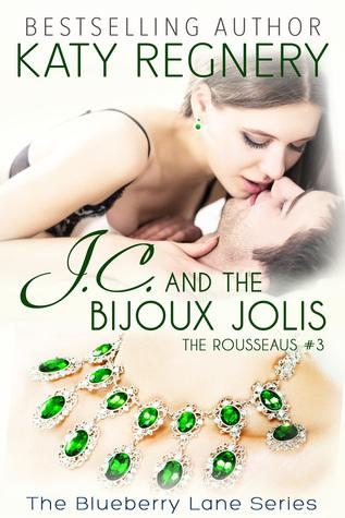 J.C. and the Bijoux Jolis (The Rousseaus, #3)