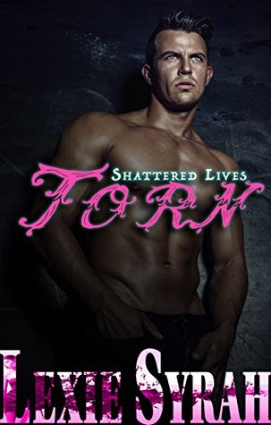 Torn by Lexie Syrah