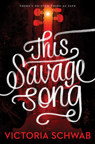 [Review] This Savage Song by Victoria Schwab